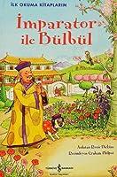 Imparator ile Bülbül - Ilk Okuma Kitaplarim