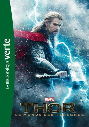 Bibliothèque Marvel 08 - Thor 02 Le monde des ténèbres - Le roman du film