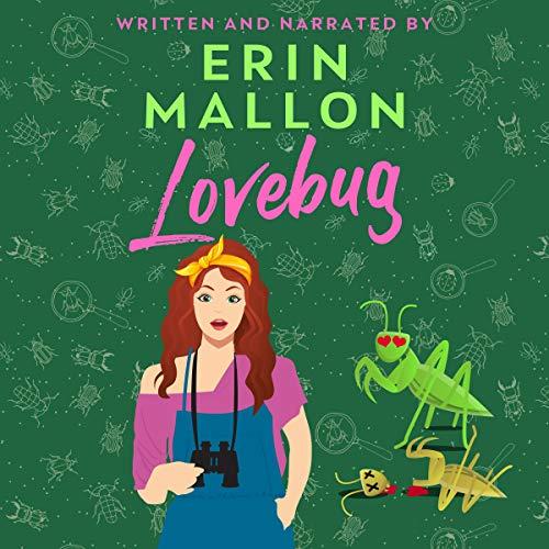 Lovebug Audiobook By Erin Mallon cover art