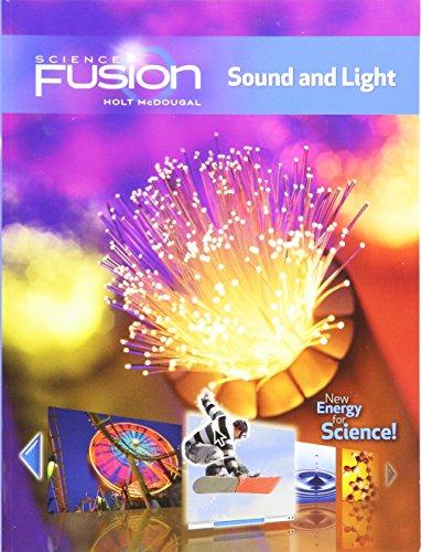 Student Edition Interactive Worktext Grades 6-8 2012: Module J: Sound and Light