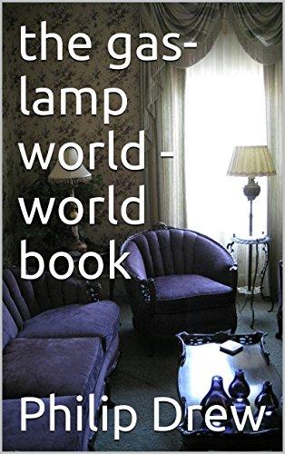 the gas-lamp world - world book (English Edition)