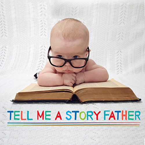 Tell Me a Story Father cover art