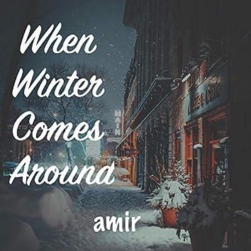 When Winter Comes Around