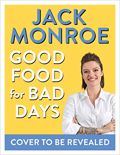 Good Food for Bad Days: What to Make When You're Feeling Blue (English Edition)