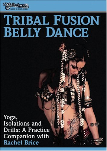 Tribal Fusion - Yoga Isolations & Drills for Bellydance