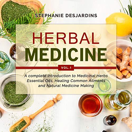 Herbal Medicine: Vol.1 audiobook cover art
