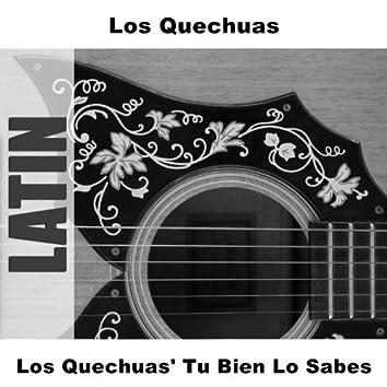 Los Quechuas' Tu Bien Lo Sabes