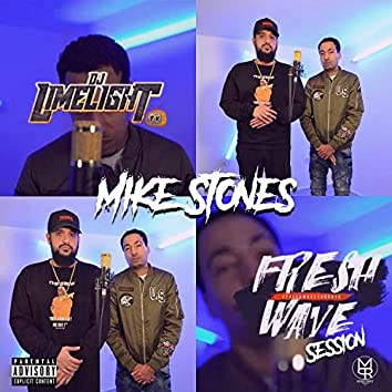 MIKE STONES FRESH WAVE SESSION