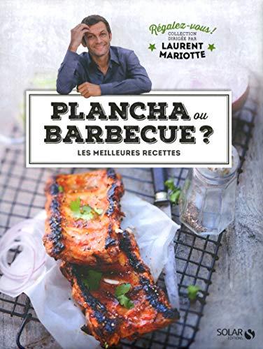 Plancha ou barbecue ?