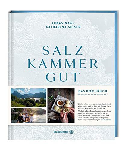 Salzkammergut.: Das Kochbuch