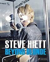 Steve Hiett: Beyond Blonde