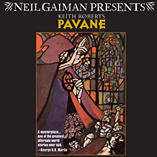 Pavane                   By:                                                                                                                                 Keith Roberts                               Narrated by:                                                                                                                                 Steven Crossley                      Length: 9 hrs and 19 mins     449 ratings     Overall 3.8