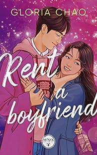 Rent a boyfriend par Gloria Chao