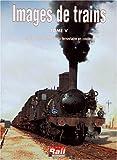 Images de trains, tome 5