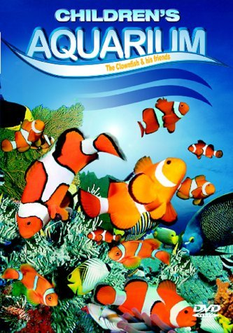 Kids Aquarium - The Clownfish & His Friends [DVD] [2004]