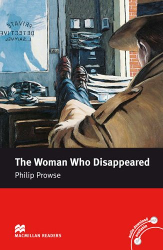 Macmillan Readers Woman Who Disappeared The Intermediate Reader Without CDの詳細を見る