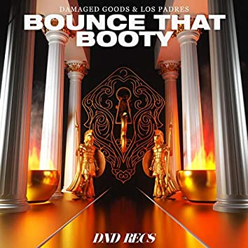 Bounce That Booty