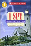 I Spy Lightning in the Sky (Scholastic Reader Level 1: I Spy)