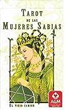 Tarot de las Mujeres Sabias - SP: El viejo camino (Edición en Español)