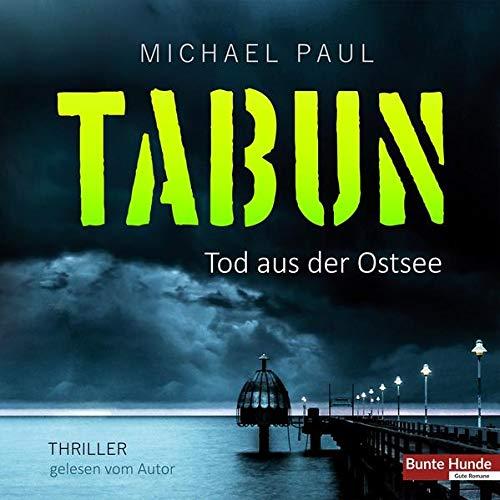 Tabun: Tod aus der Ostsee: Tod aus der Ostsee. Thriller