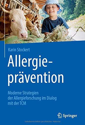 Allergieprävention: Moderne Strategien der Allergieforschung im Dialog mit der TCM