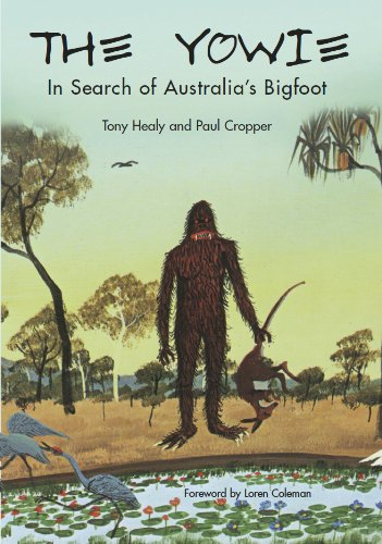 THE YOWIE: In Search of Australia's Bigfoot (English Edition)