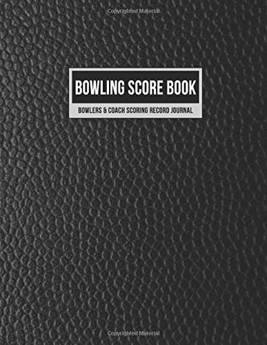 Bowling Score Book Bowlers & Coach Scoring Record Journal: Individual Game Score Keeper Notebook with Formatted Sheets for Strikes, Spares, Pin Count & Notes (Faux Black Leather, Band 1)