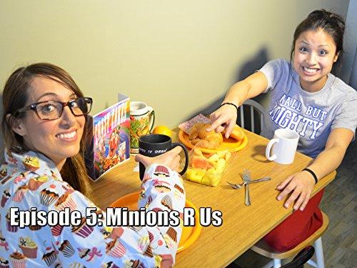 Minions R Us!