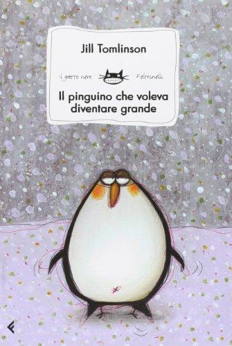 Il pinguino che voleva diventare grande