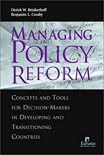 Managing Policy Reform: Concepts and Tools for Decision-Makers<br>in Developing and Transitioning Countries