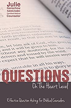 Questions on the Heart Level: by [Julie Ganschow]