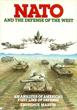 NATO and the Defense of the West 0030060184 Book Cover