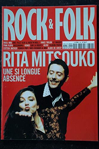 ROCK & FOLK 392 RITA MITSOUKO Boss Hog Vince TAYLOR PINK FLOYD Venus AC/DC Cotton Mather Alain de Greef