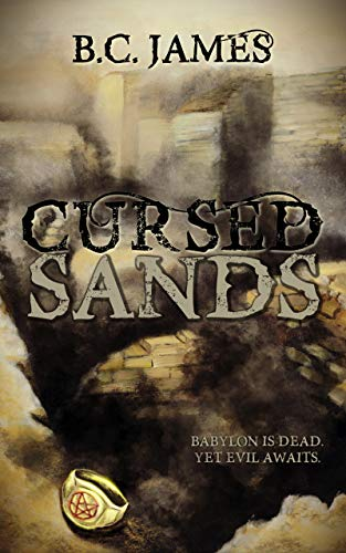 Cursed Sands by [B.C. James]
