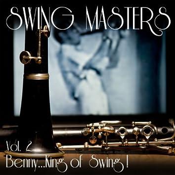 Vol. 2: Benny...King Of Swing!