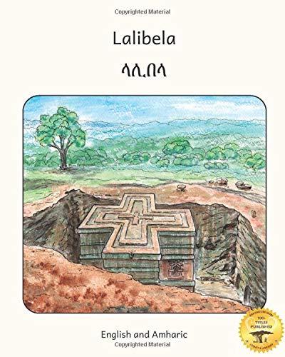 Lalibela: Rock-Hewn Churches of Ethiopia in Amharic and English