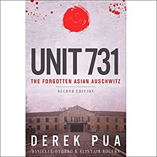 Unit 731     The Forgotten Asian Auschwitz              Written by:                                                                                                                                 Derek Pua,                                                                                        Danielle Dybbro,                                                                                        Alistair Rogers                               Narrated by:                                                                                                                                 Cathi Colas                      Length: 1 hr and 23 mins     2 ratings     Overall 4.0