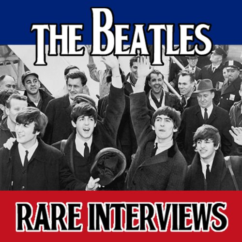 The Beatles Tapes: Rare Interviews audiobook cover art