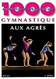 1000 exercices et jeux de gymnastique aux agrès