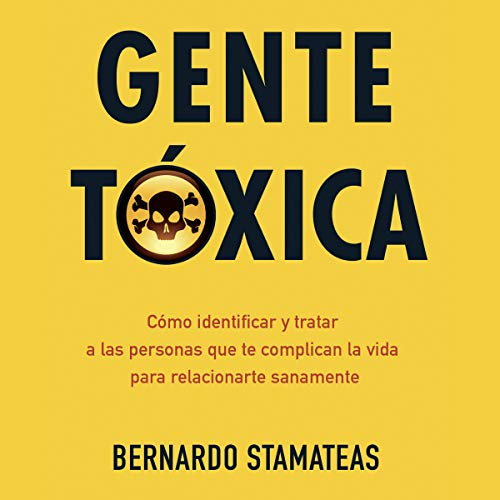 Gente tóxica [Toxic People] audiobook cover art