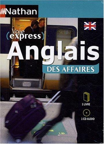 Anglais des affaires : 1 Livre et 1 CD audio