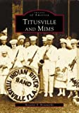 Titusville and Mims (FL) (Images of America)