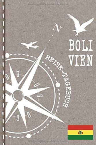 Bolivien Reisetagebuch: Reise Tagebuch zum Selberschreiben, ca. A5 - Journal Dotted Punkteraster, Bucket List für Urlaub, Ferien Trip Tour, Auslandsjahr, Auswanderer - Notizbuch Dot Grid punktiert