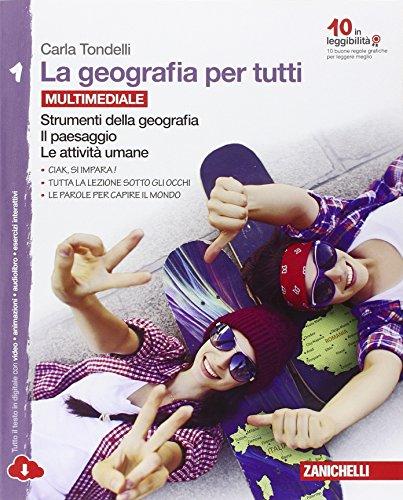 La geografia per tutti. Per la Scuola media. Con espansione online: 1