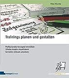 Trainings planen und gestalten (Edition Training aktuell)