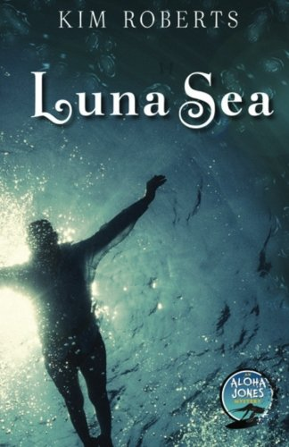 Luna Sea: An Aloha Jones Mystery