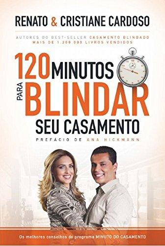 120 Minutos Para Blindar Seu Casamento