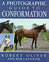 Photographic Guide to Conformation