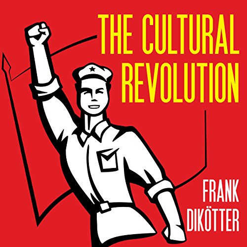 The Cultural Revolution Audiobook By Frank Dikötter cover art