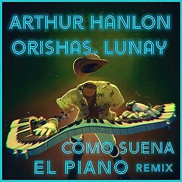 Como Suena el Piano (Remix)